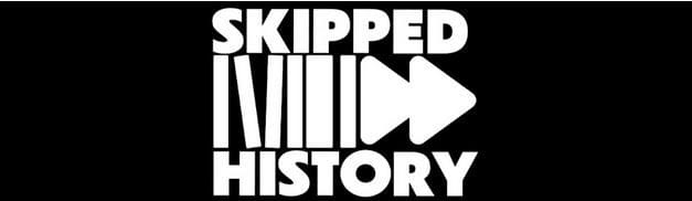 """""""Skipped History"""" Looks Like A Video Series That Could Be Helpful To Social Studies Teachers"""